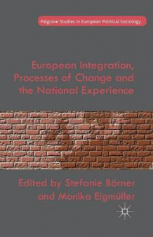 European Integration, Processes of Change and the National Experience 2015 (Heftet)