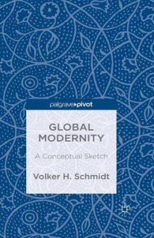 Global Modernity 2014 av V. Schmidt (Heftet)