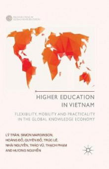 Higher Education in Vietnam av L. Tran, Thach Pham, Simon Marginson, Hoang Do og Nhai Nguyen (Heftet)