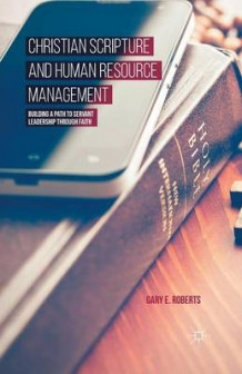 Christian Scripture and Human Resource Management av G. Roberts (Heftet)