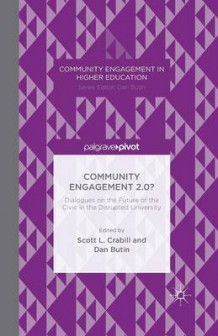 Community Engagement 2.0? av Scott L. Crabill (Heftet)