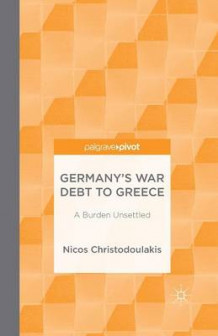 Germany's War Debt to Greece 2014 av Nicos Christodoulakis (Heftet)