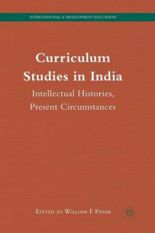 Curriculum Studies in India (Heftet)