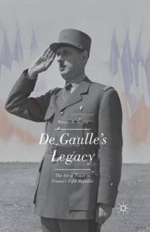 De Gaulle's Legacy 2014 av William R. Nester (Heftet)