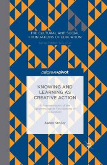 Knowing and Learning as Creative Action 2014 av A. Stoller (Heftet)