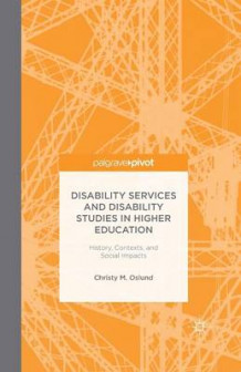 Disability Services and Disability Studies in Higher Education av Christy M. Oslund (Heftet)