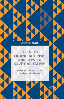 The Next Financial Crisis and How to Save Capitalism 2015 av H. Askari (Heftet)