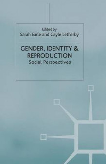 Gender, Identity & Reproduction 2003 (Heftet)