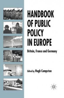 Handbook of Public Policy in Europe (Heftet)