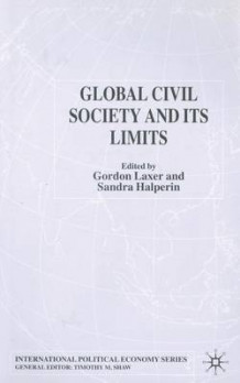 Global Civil Society and its Limits 2003 (Heftet)