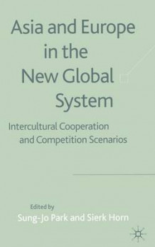 Asia and Europe in the New Global System 2003 (Heftet)