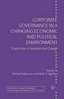 Corporate Governance in a Changing Economic and Political Environment 2003 (Heftet)