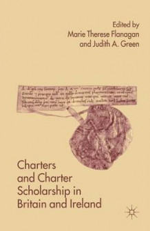 Charters and Charter Scholarship in Britain and Ireland (Heftet)