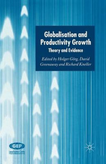 Globalisation and Productivity Growth 2005 (Heftet)