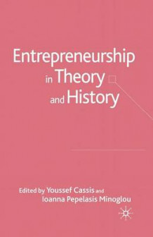 Entrepreneurship in Theory and History 2005 (Heftet)