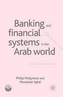 Banking and Financial Systems in the Arab World av P. Molyneux og M. Iqbal (Heftet)