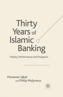 Thirty Years of Islamic Banking 2005 av Munawar Iqbal og P. Molyneux (Heftet)