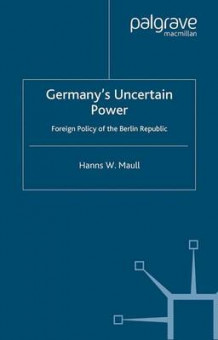 Germany's Uncertain Power (Heftet)