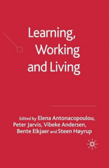 Learning, Working and Living 2005 (Heftet)