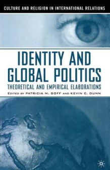 Identity and Global Politics (Heftet)