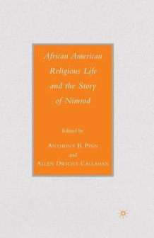 African American Religious Life and the Story of Nimrod (Heftet)