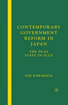 Contemporary Government Reform in Japan 2006 av Eiji Kawabata (Heftet)