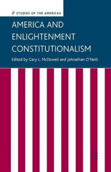 America and Enlightenment Constitutionalism 2006 (Heftet)