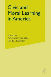 Civic and Moral Learning in America (Heftet)