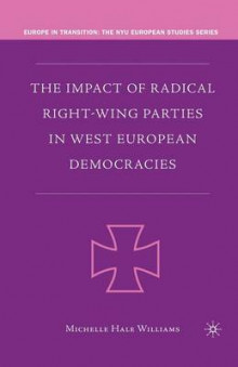 The Impact of Radical Right-Wing Parties in West European Democracies 2006 av M Williams (Heftet)