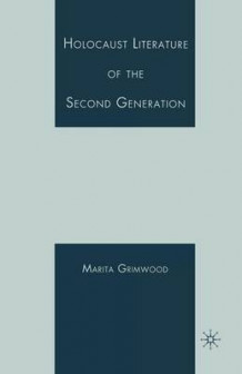 Holocaust Literature of the Second Generation av Marita le Vaul-Grimwood (Heftet)