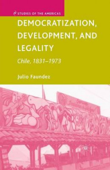 Democratization, Development, and Legality 2007 av Julio Faundez (Heftet)