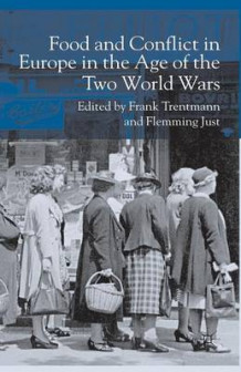 Food and Conflict in Europe in the Age of the Two World Wars (Heftet)