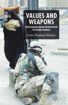 Values and Weapons av J. Matlary (Heftet)