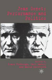 Jean Genet: Performance and Politics 2006 (Heftet)