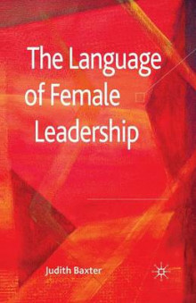 The Language of Female Leadership 2010 av J. Baxter (Heftet)