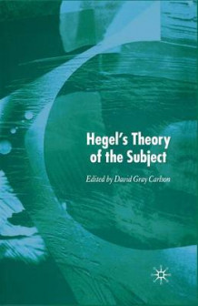 Hegel's Theory of the Subject (Heftet)
