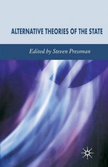 Alternative Theories of the State (Heftet)