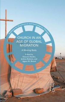 Church in an Age of Global Migration 2016 (Heftet)