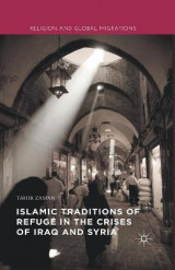 Omslag - Islamic Traditions of Refuge in the Crises of Iraq and Syria
