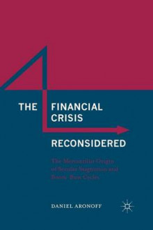 The Financial Crisis Reconsidered 2016 av Daniel Aronoff (Heftet)