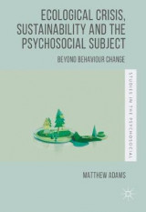 Omslag - Ecological Crisis, Sustainability and the Psychosocial Subject