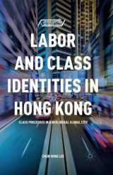 Omslag - Labor and Class Identities in Hong Kong