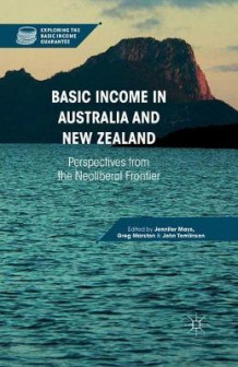 Basic Income in Australia and New Zealand 2016 (Heftet)
