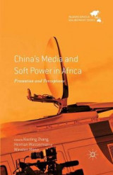 Omslag - China's Media and Soft Power in Africa