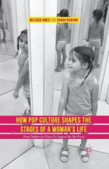 Omslag - How Pop Culture Shapes the Stages of a Woman's Life