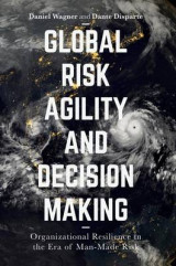 Omslag - Global Risk Agility and Decision Making 2017