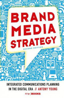 Brand Media Strategy av A. Young (Heftet)