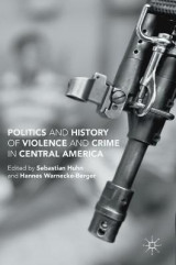 Omslag - Politics and History of Violence and Crime in Central America
