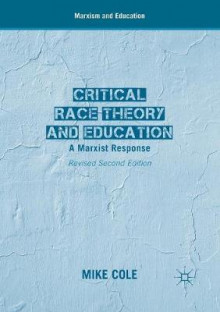 Critical Race Theory and Education 2017 av Mike Cole (Heftet)