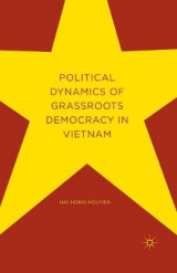 Omslag - Political Dynamics of Grassroots Democracy in Vietnam